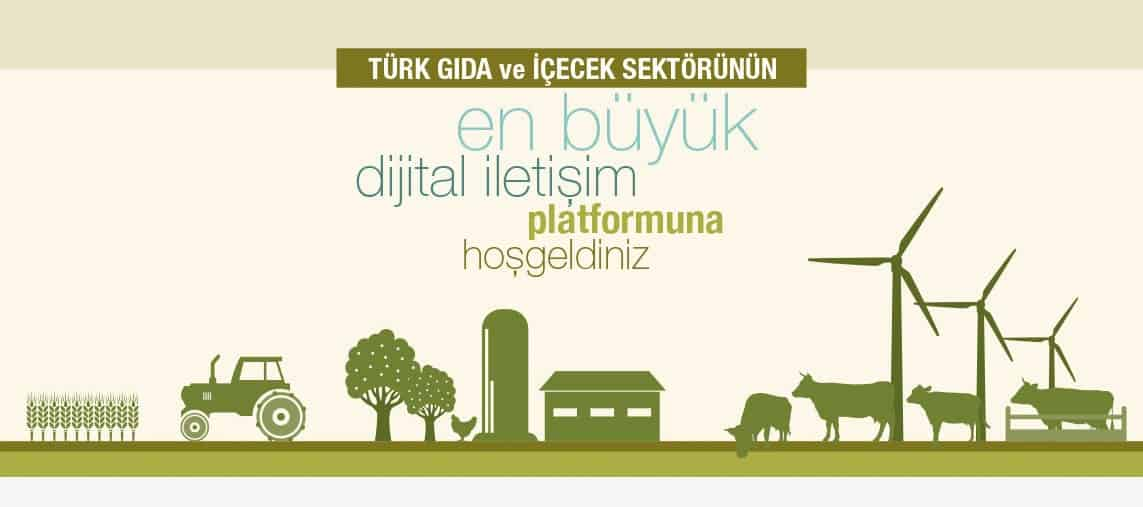 Türk Gıda ve İçececek Sektörününü en büyük dijital iletişim platformu