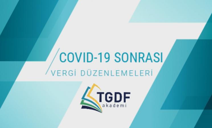 Covid-19 Sonrası Vergi Düzenlemeleri