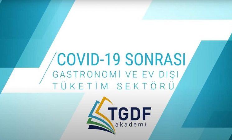 COVID-19 Sonrası Gastronomi & Ev Dışı Tüketim Sektörü