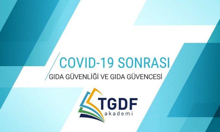COVID-19 Sonrası Gıda Güvenliği ve Güvencesi