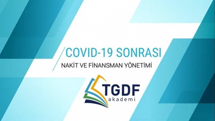 COVID-19 Sonrası Nakit ve Finansman Yönetimi