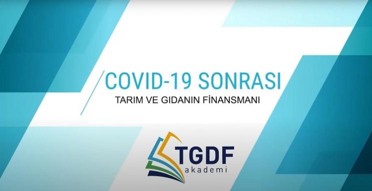COVID-19 Sonrası Tarım ve Gıdanın Finansmanı