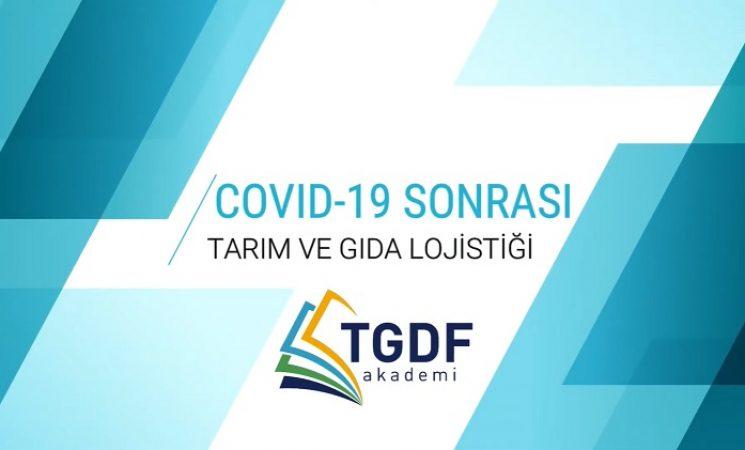 COVID-19 Sonrası Tarım ve Gıda Lojistiğindeki Gelişmeler